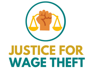 Justice for Wage Theft - Say Yes to Justice!